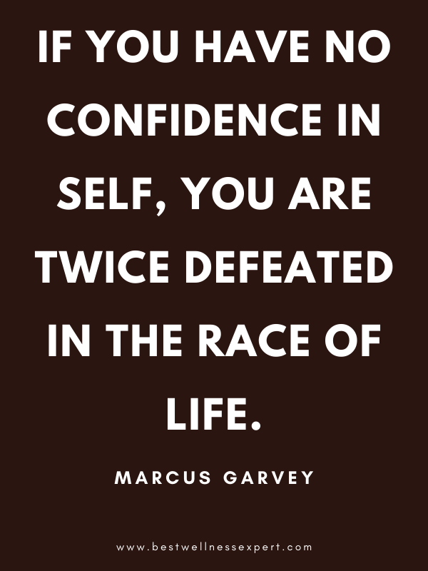 If you have no confidence in self, you are twice defeated in the race of life.