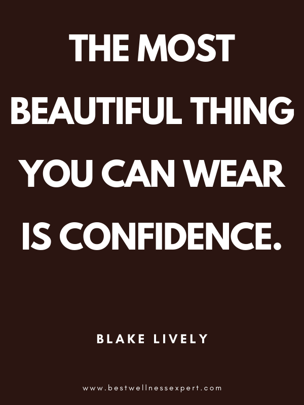 30 Quotes About Self-Confidence That Will Enhance Your Life