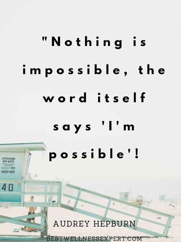 Nothing is impossible the word itself says I'm posible.