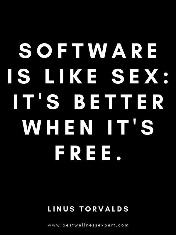 Software is like sex: it's better when it's free.