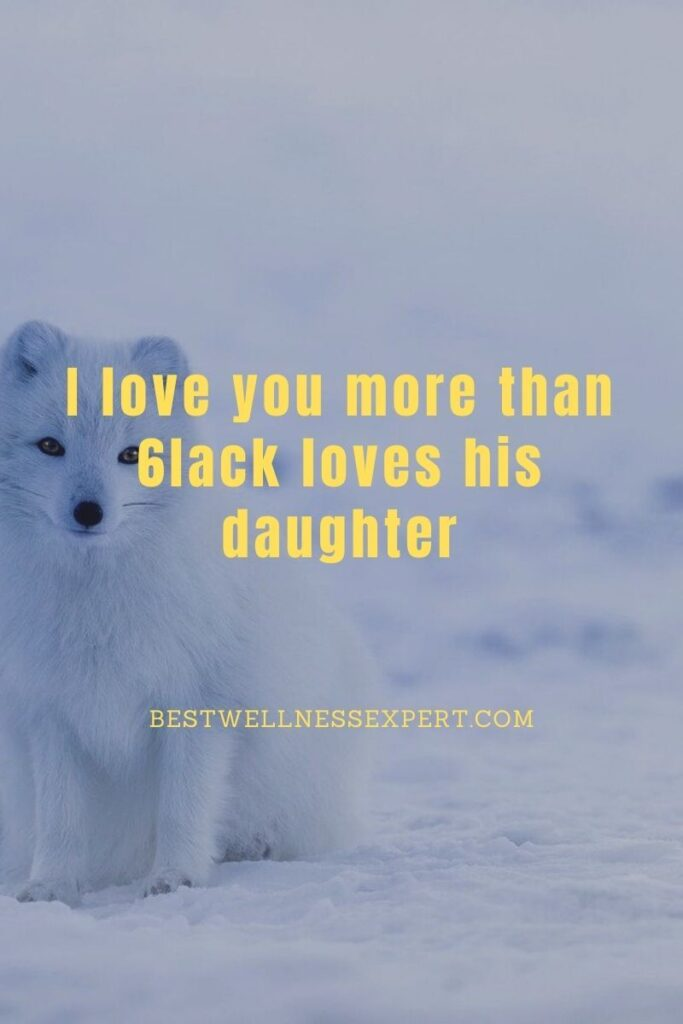 I love you more than 6lack loves his daughter